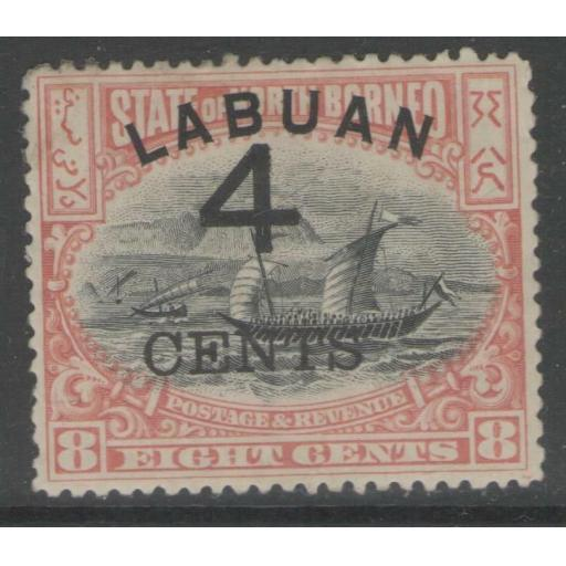 LABUAN SG104a 1899 4c on 8c ROSE-RED p13½-14 HEAVY MTD MINT