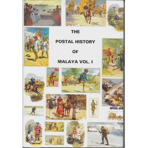 THE POSTAL HISTORY OF MALAYA VOL 1 -STRAITS SETTLEMENTS- BY E.B.PROUD